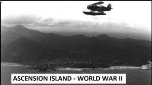 ascension-island-ww2